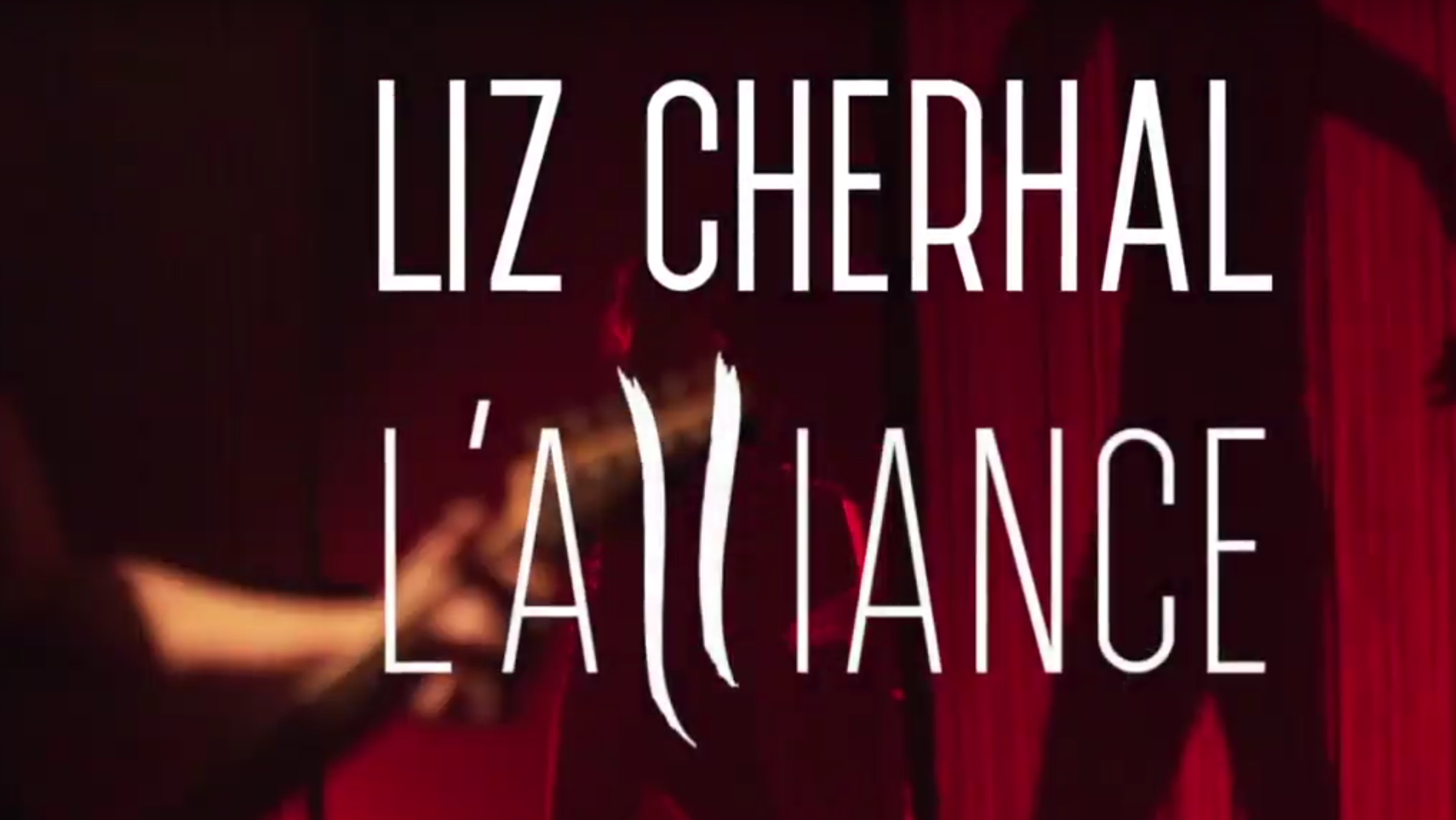 L'Alliance – Liz Cherhal